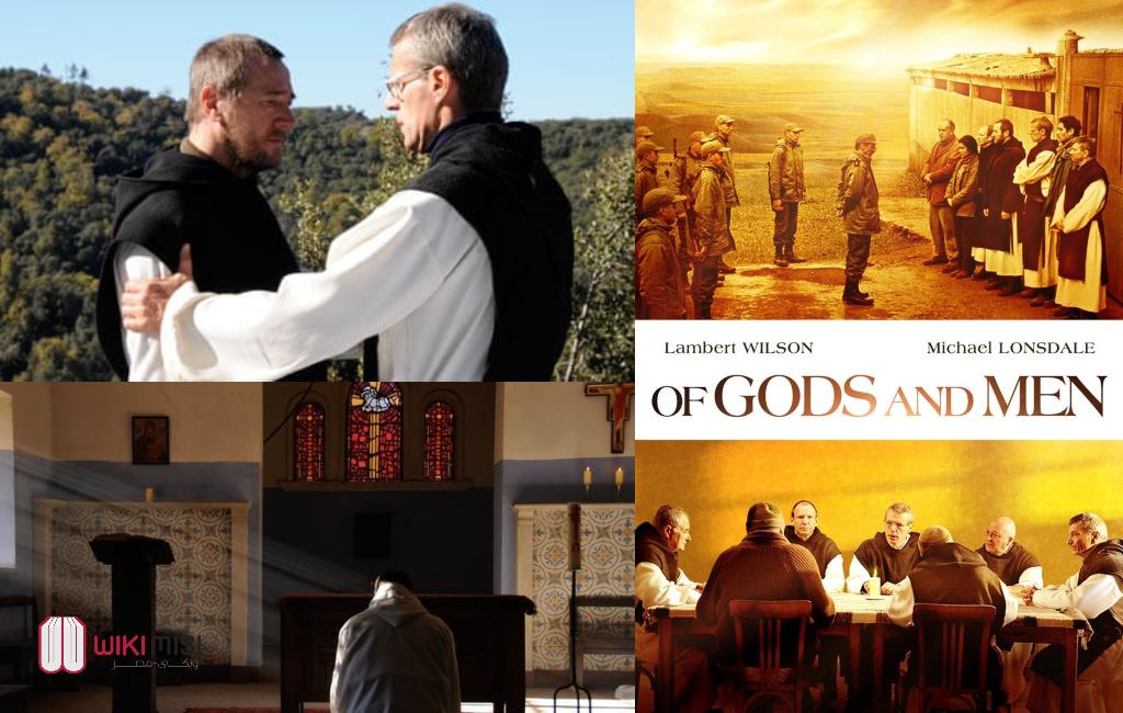 ملخص فيلم عن الأرباب و الرجال OF GODS AND MEN