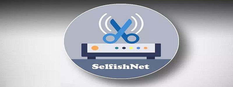 برنامج Selfish net لعلاج مشكلة بطء الإنترنت